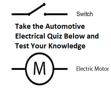 the automotive electrical quiz and practice test rh fixmyoldride com Automotive Wiring Plugs Automotive Wiring Diagrams