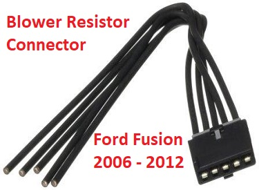 Ford Fusion Blower Resistor Connector