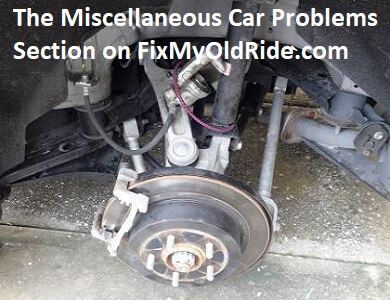Miscellaneous Car Problems Section